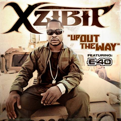 "XZIBIT FT. E-40 ""UP OUT THE WAY"""