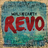 Walk Off The Earth Release R.E.V.O. EP Video for