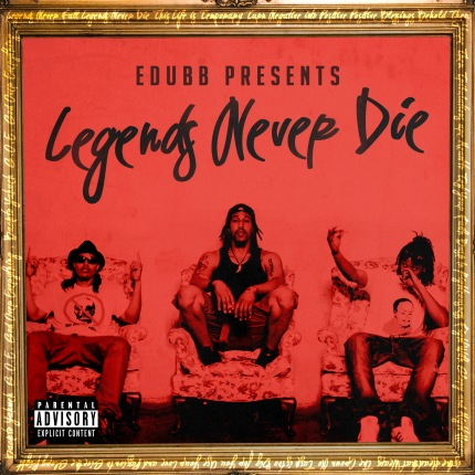 EDUBB, Legends Never Die album