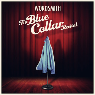 Wordsmith Says 'The Blue Collar Recital' will be available September 17th, 2013   @Wordsmith   The Hype Magazine 24/7 News