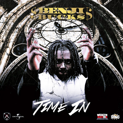Benji Buck$ 'Time In'