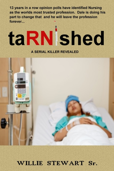 'taRNished' by best selling author Willie L. Stewart, RN