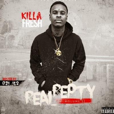 "Killa Fresh - ""Real Repty 2"" Mixtape / www.hiphopondeck.com"