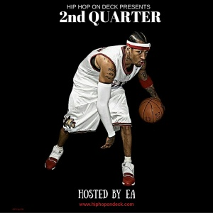 "Hip Hop On Deck Presents ""2nd Quarter"" Mixtape {Hosted By E.A.} www.hiphopondeck.com"
